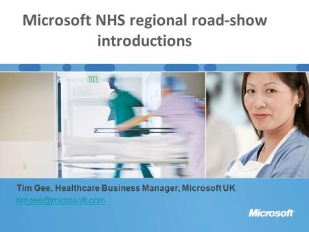 Microsoft NHS regional road-show introductions