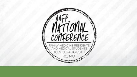 Be You: Form Your Future at AAFP National Conference Family medicine is the specialty that lets you be yourself. National Conference is the place. Immerse.