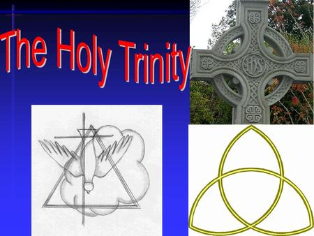 1. 4/20/20152 The Holy Trinity The Trinity is monotheistic The doctrine of the Trinity is strictly monotheistic -- ONE God. The Trinity is not teaching.