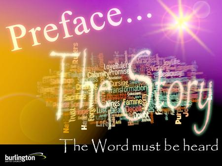 The Word must be heard. weekly focus, daily feast.