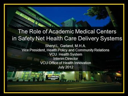 The Role of Academic Medical Centers