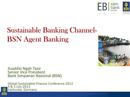 Sustainable Banking Channel- BSN Agent Banking