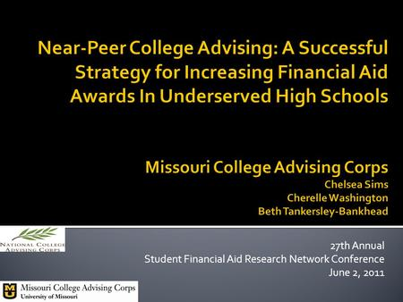 27th Annual Student Financial Aid Research Network Conference June 2, 2011.