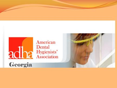 Georgia. Dental hygienists are licensed, preventive oral health care professionals who provide educational, clinical, research, administrative, and therapeutic.