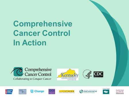 1 Comprehensive Cancer Control In Action. What to expect today? Provide state-level forum for networking & sharing your org's current survivorship initiatives.