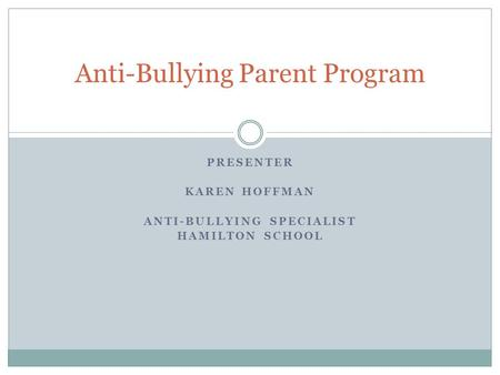 Anti-Bullying Parent Program