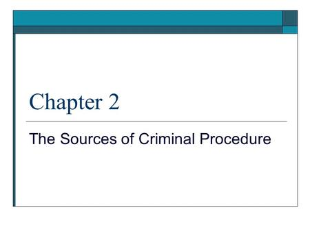 The Sources of Criminal Procedure