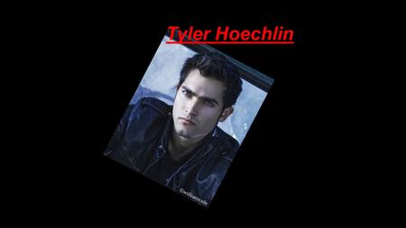 Tyler Hoechlin. Born in Corona, California, Tyler Lee Hoechlin is the son of Lori and Don Hoechlin. He has two brothers: Travis (born 1977) and Tanner.