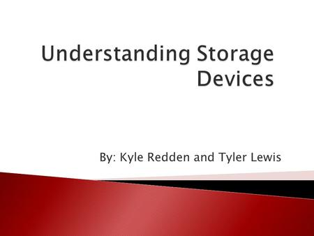 Understanding Storage Devices