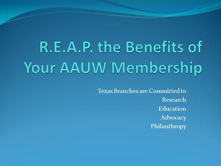 Texas Branches are Committed to Research Education Advocacy Philanthropy.
