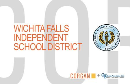 WICHITA FALLS INDEPENDENT SCHOOL DISTRICT +. Community Input Session JANUARY 21 and 22, 2015.