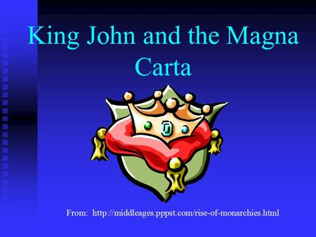 King John and the Magna Carta From: