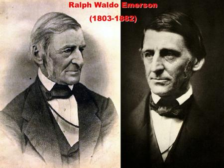 Ralph Waldo Emerson (1803-1882). Quotes from Emerson's Self-Reliance: …To believe your own thought, to believe that what is true for you in your private.