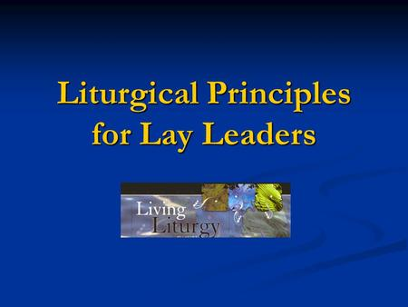 Liturgical Principles for Lay Leaders. Preamble Does a Sunday celebration of God's word without Eucharist deserve the same attention as the Eucharist.
