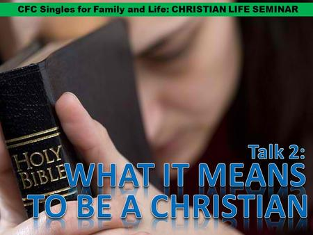 CFC Singles for Family and Life: CHRISTIAN LIFE SEMINAR.