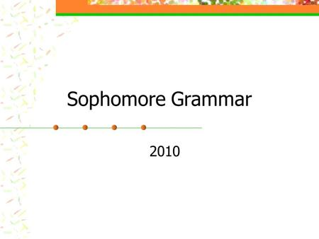 Sophomore Grammar 2010. Five Different Types of Phrases what does a prepositional phrase not have?