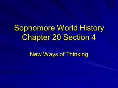 Sophomore World History Chapter 20 Section 4