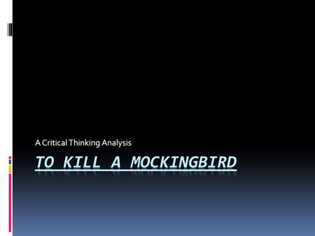 to kill a mockingbird themes ignorance Education and ignorance in to kill a mocking bird it seems that in today s society as well as in the past, people who receive an education usually end up.