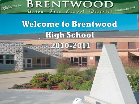 Welcome to Brentwood High School 2010-2011.