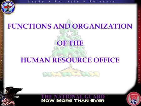 FUNCTIONS AND ORGANIZATION OF THE HUMAN RESOURCE OFFICE.