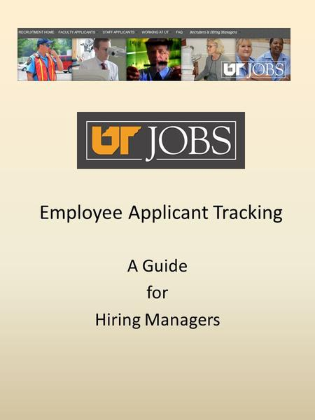 Employee Applicant Tracking A Guide for Hiring Managers.