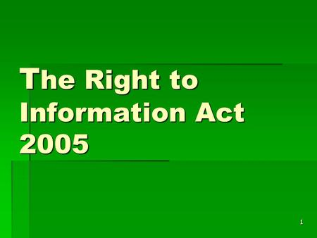 1 T he Right to Information Act 2005. 2 The RTI Act 2005 - Coverage  Covers central, state and local governments, and  all bodies owned, controlled.