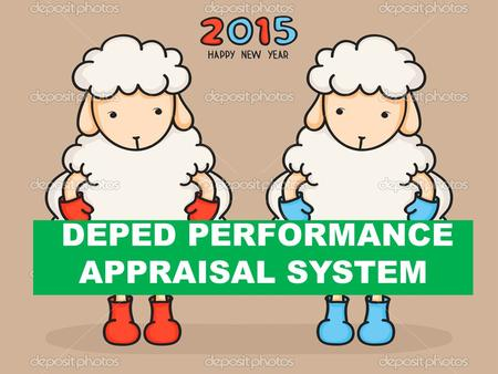 DEPED PERFORMANCE APPRAISAL SYSTEM