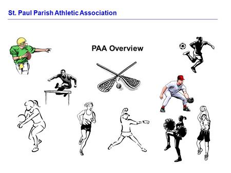 St. Paul Parish Athletic Association PAA Overview.