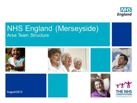 NHS England (Merseyside) Area Team Structure August 2013.