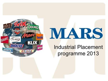 Industrial Placement programme 2013