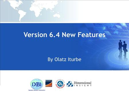 Version 6.4 New Features By Olatz Iturbe. Prodiver -Menu and Toolbar Changes - Save quickview sets and graph templates -Save Excel and PDF icon -Graph.