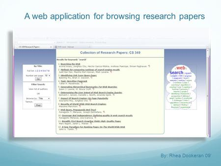 A web application for browsing research papers By: Rhea Dookeran 09'
