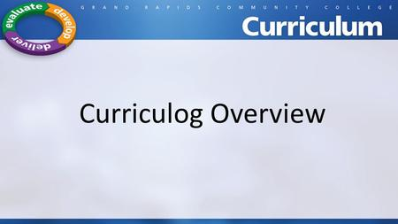 Curriculog Overview.