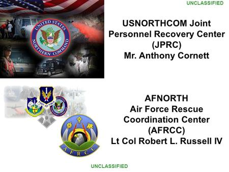 USNORTHCOM Joint Personnel Recovery Center (JPRC)