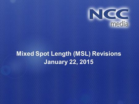 Mixed Spot Length (MSL) Revisions January 22, 2015.
