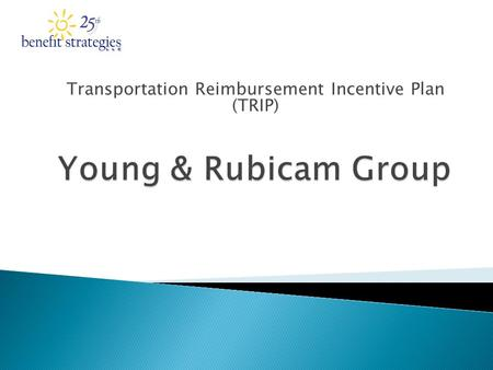 Transportation Reimbursement Incentive Plan (TRIP)