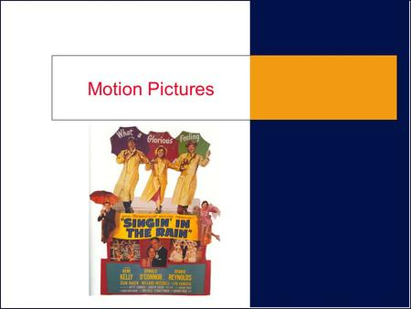 Motion Pictures. A Technology Based on Illusion The Edison Lab motion picture camera Lumiere Brothers in France –Cinematographe projection device.