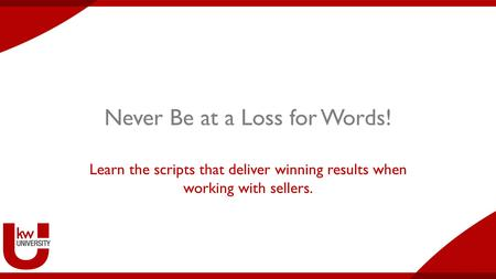 Never Be at a Loss for Words!