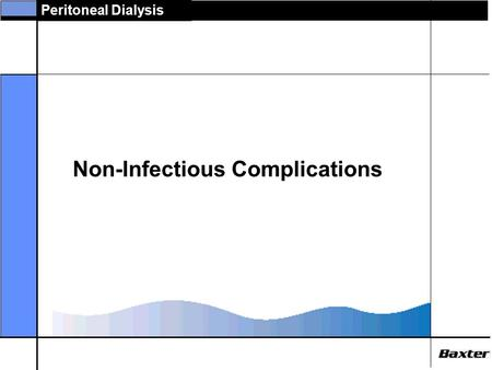 Non-Infectious Complications