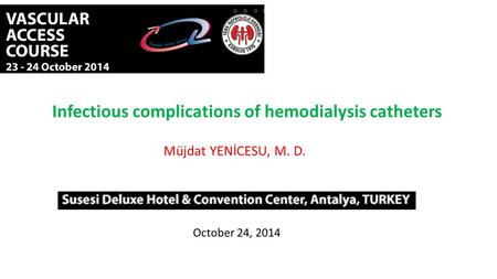 Infectious complications of hemodialysis catheters