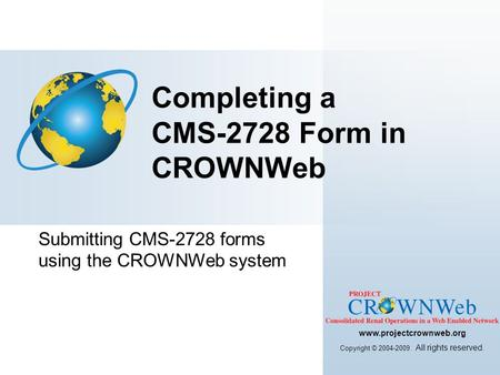 Completing a CMS-2728 Form in CROWNWeb