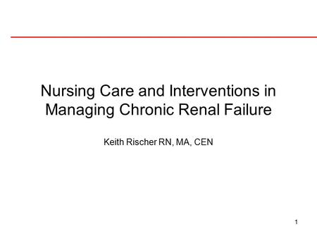 Nursing Care and Interventions in Managing Chronic Renal Failure