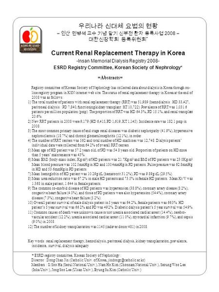 ESRD Registry Committee, Korean Society of Nephrology*