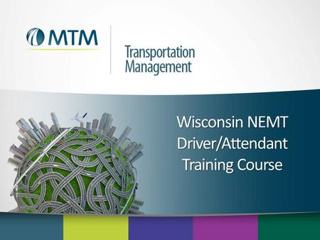 Wisconsin NEMT Driver/Attendant Training Course. Agenda  Welcome  Americans with Disabilities Act (ADA) & civil rights  Customer service standards.