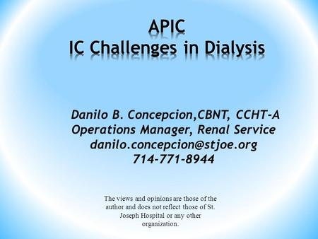 APIC IC Challenges in Dialysis