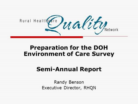 Preparation for the DOH Environment of Care Survey