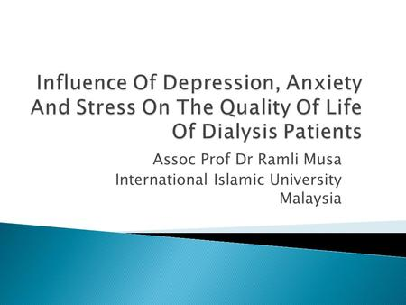 Assoc Prof Dr Ramli Musa International Islamic University Malaysia.