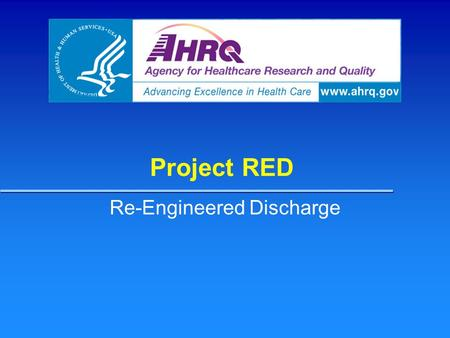 Re-Engineered Discharge