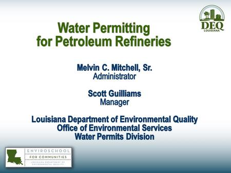 <strong>Water</strong> Permitting for Petroleum Refineries