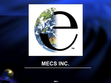 940-1 MECS INC.. 940-2 Meeting EPA Consent Decree Compliance with DynaWave Scrubbing Presented by Larry Paschke. Presented by Larry Paschke.